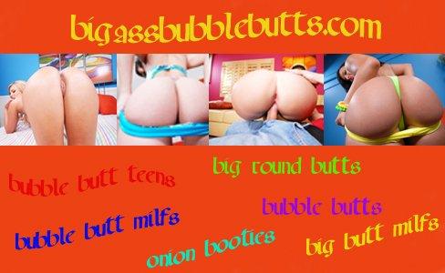 BigAssBubbleButts