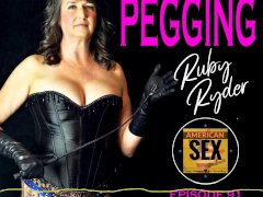 Pegging (strap-on Anal) - Yankee Hookup Podcast