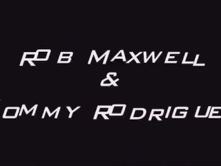 Rob Maxwell and Tommy Rodriguez