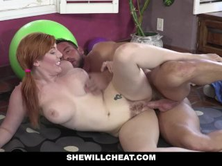 SheWillCheat – Ginger Wife With Tight Pussy Fucks Her Trainer
